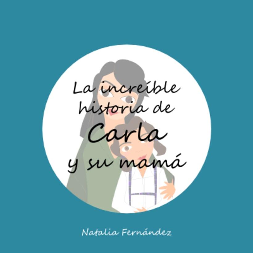 La increíble historia de Carla y su mamá 0