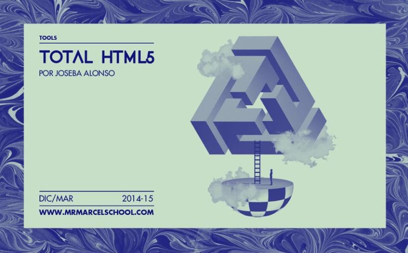 "Curso ""Total HTML5"" en MrMarcel School. 1"