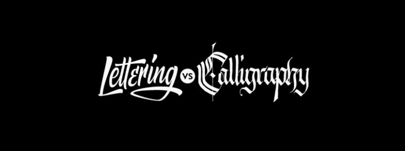Lettering vs Calligraphy 0