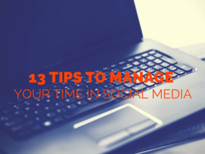 14 Tips to Manage your time in Social Media  0