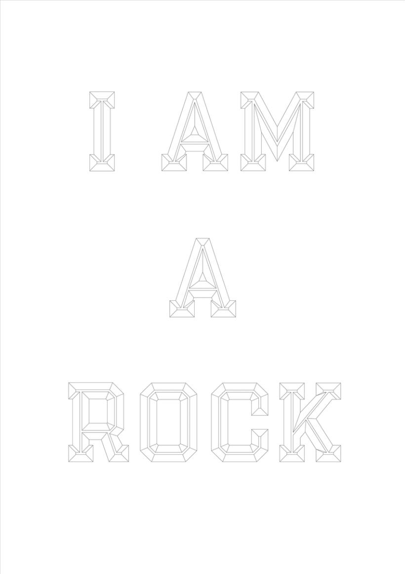 I am a rock 0