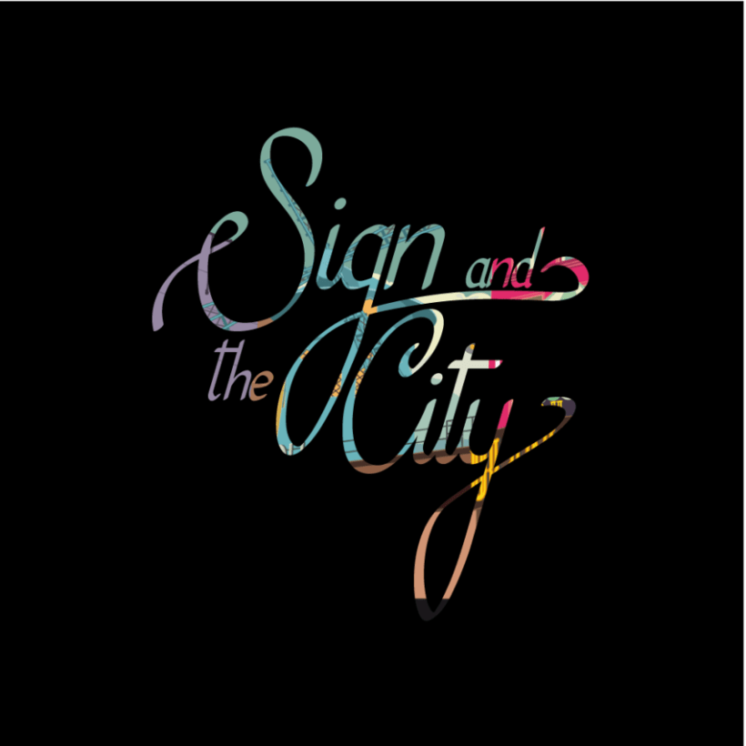 Sign and the City 0