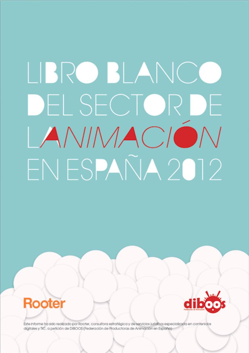 """Epub 2.0 """"Libro blanco del sector de la animación en España 2012"""" 0"""