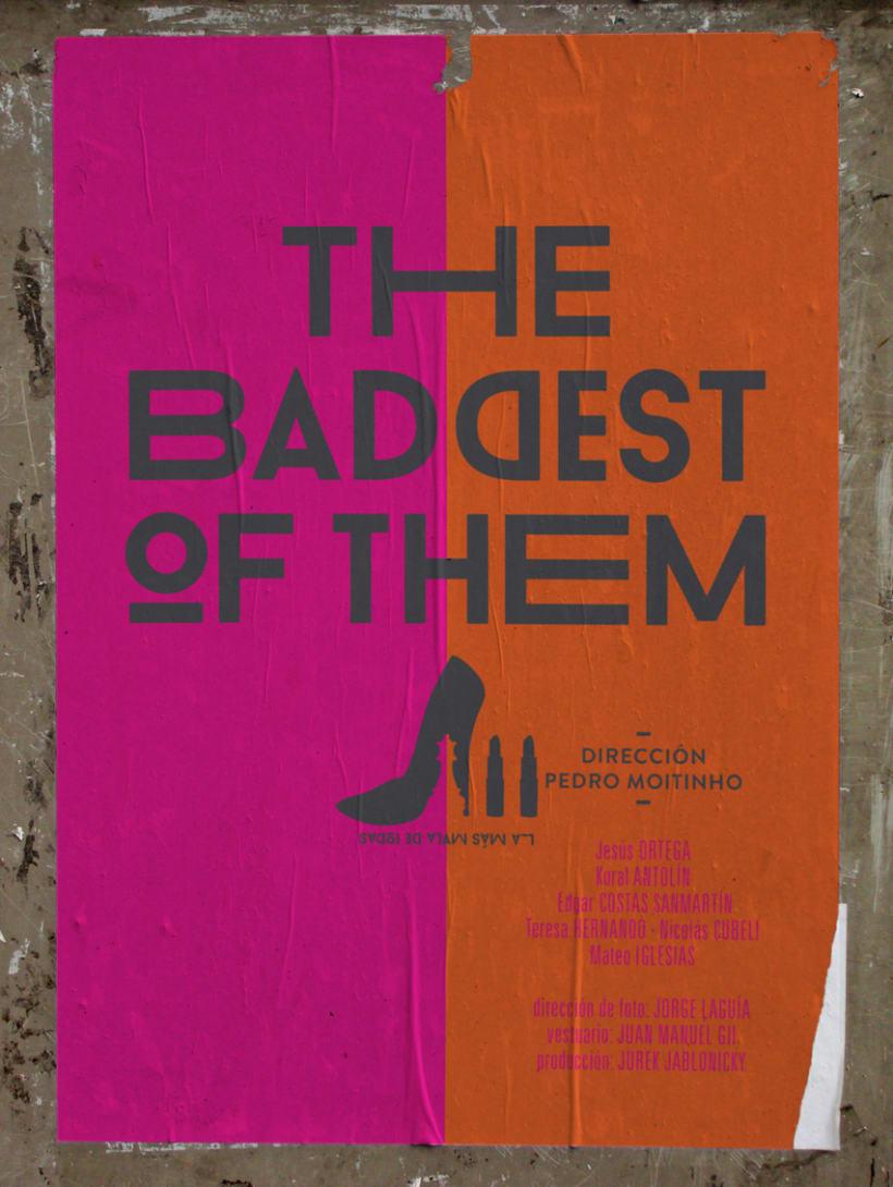 """La más mala de todas """"THE BADDEST OF THEM"""" 2"""