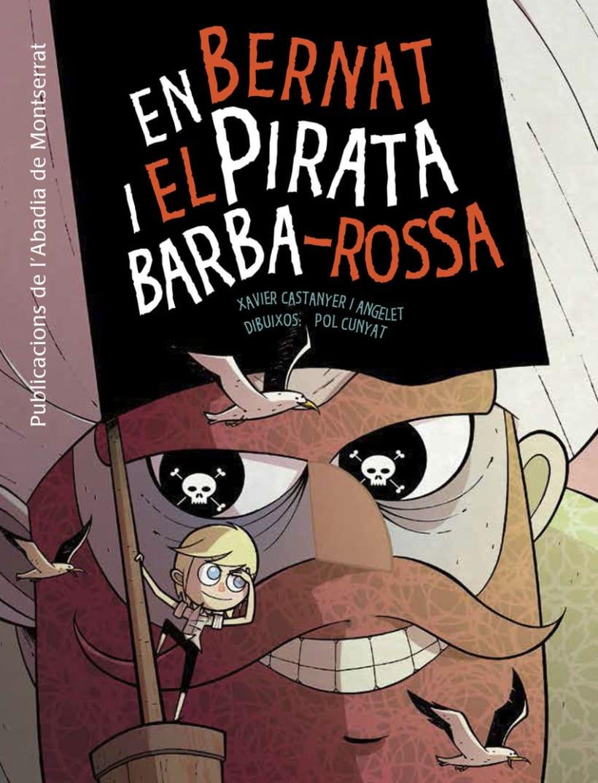 En Bernat i el Pirata Barba-Rossa. 1