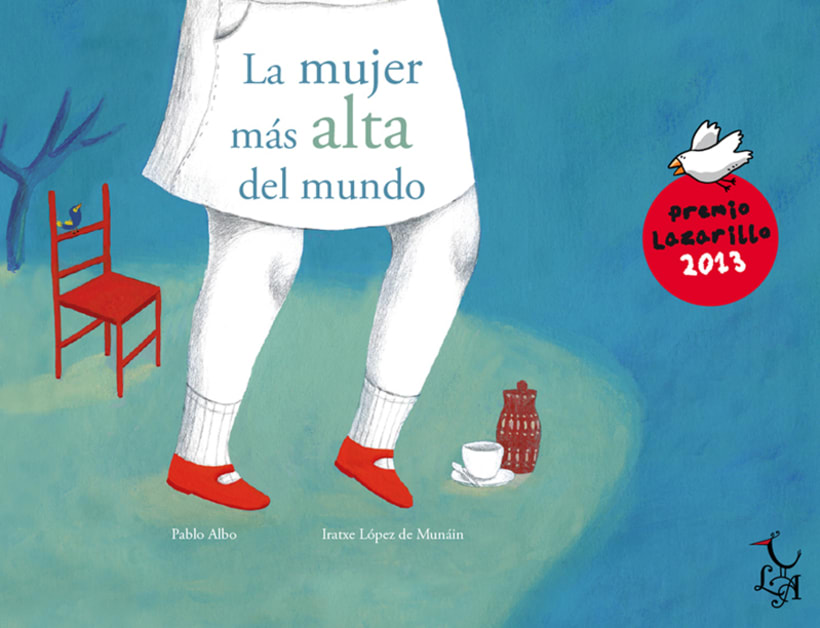"""Premio Lazarillo 2013. """"La mujer más alta del mundo"""" 0"""
