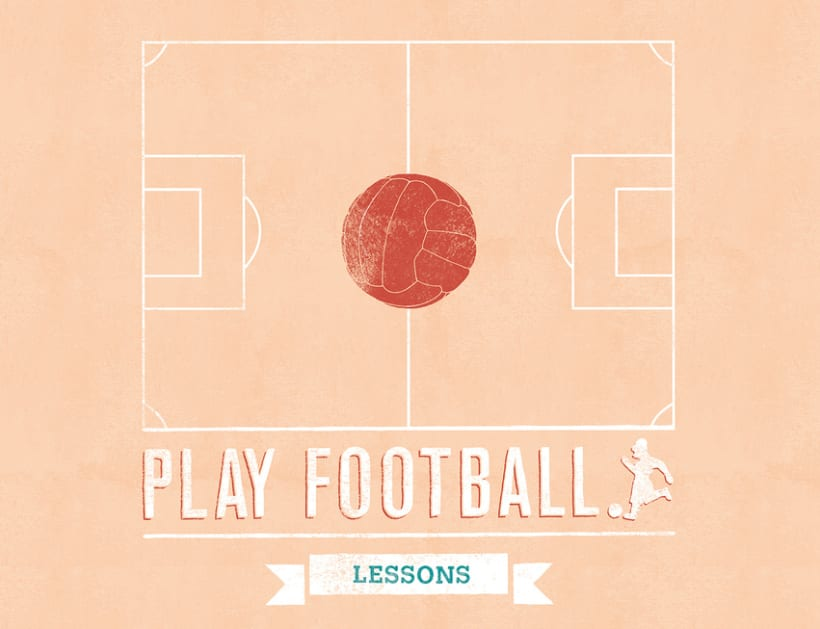 PLAY FOOTBALL, Lessons 1