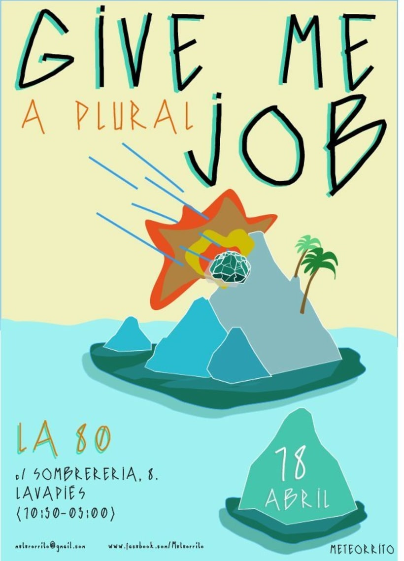 "Cartel ""Give a plural job"" para Meteorrito -1"
