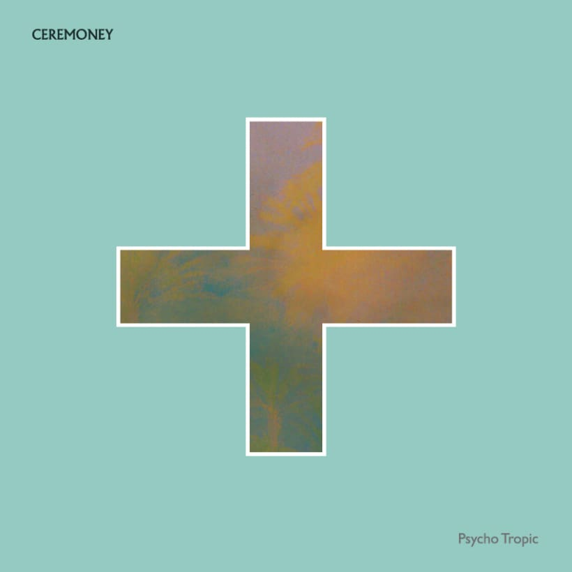 CEREMONEY - Psycho Tropic (Jarana Records 2013) LP 4
