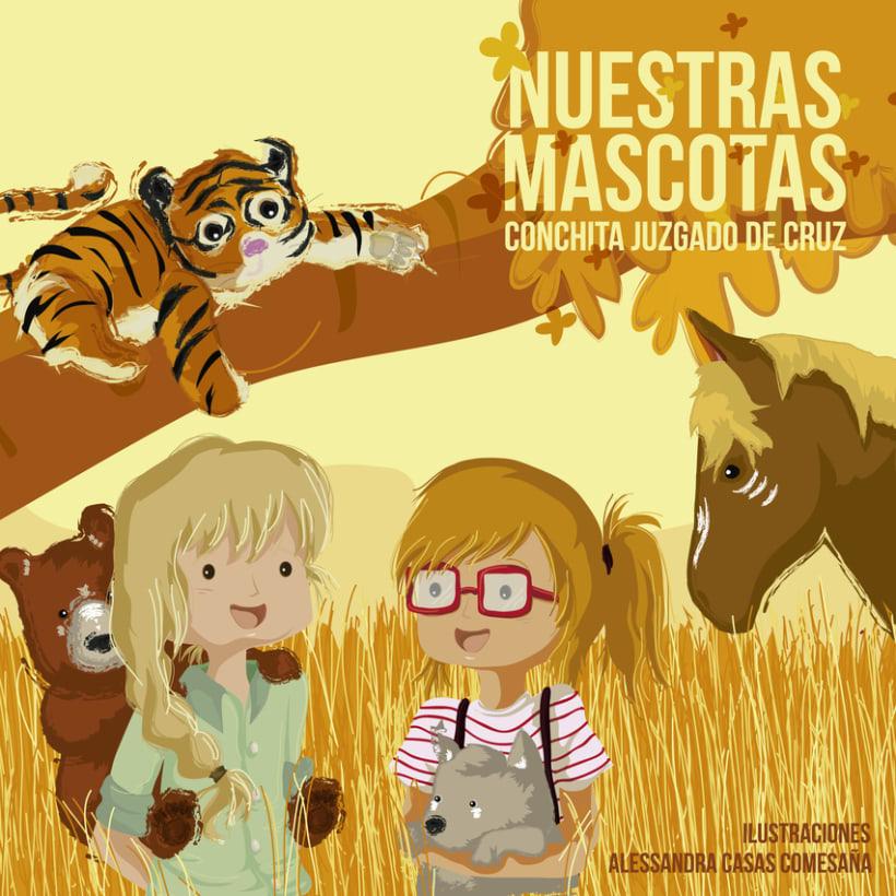 """Diseño e Ilustraciones para el Cuento """"Nuestras Mascotas""""por Conchita Juzgado de Cruz. -1"""