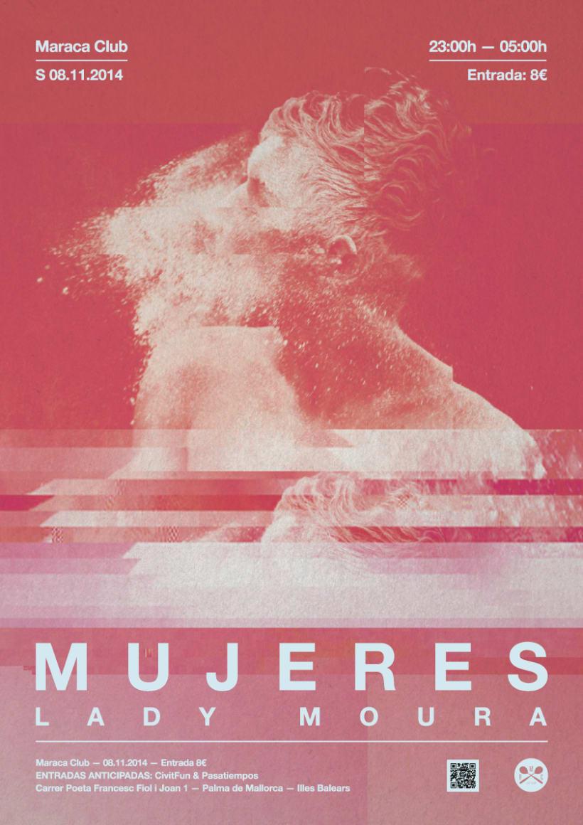 Mujeres + Lady Moura @ Maraca Club 2