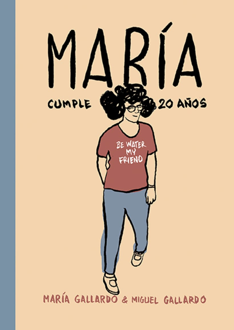 Maria cumple 20 años,la nueva novela gráfica.Aparece el 27 de Marzo. -1