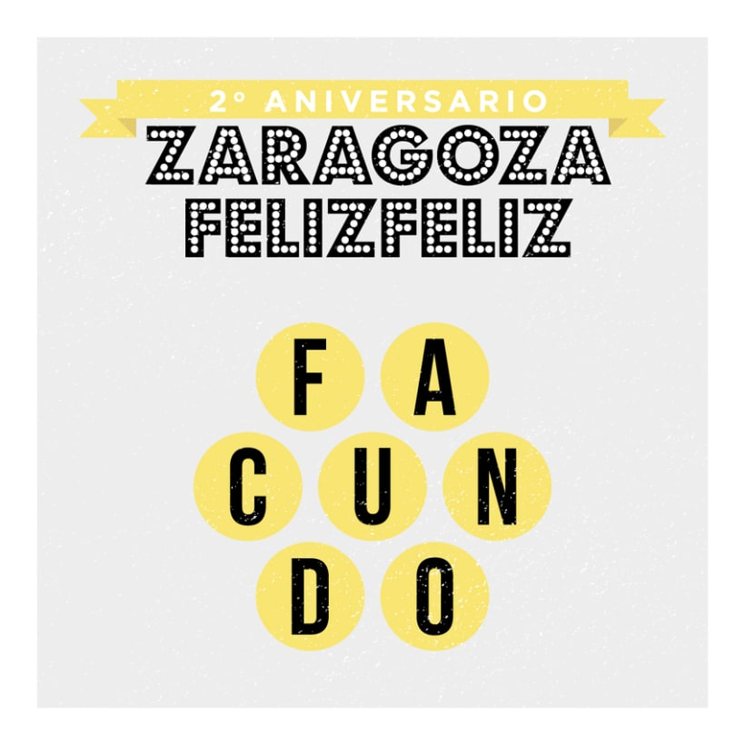 2º Aniversario Zaragoza Feliz Feliz 1