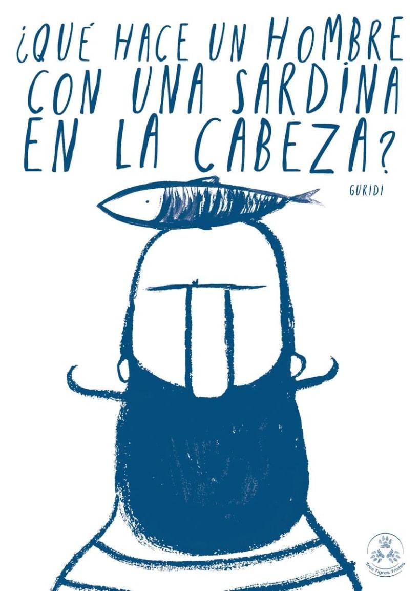 ¿Qué hace un hombre con una sardina en la cabeza? -1