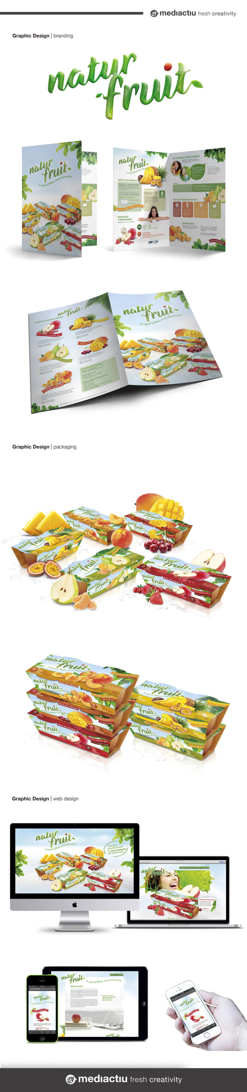 Branding, editorial, packaging, web design. Proyecto global Naturfruit 0
