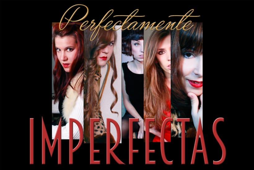Perfectamente imperfectas (II) 1