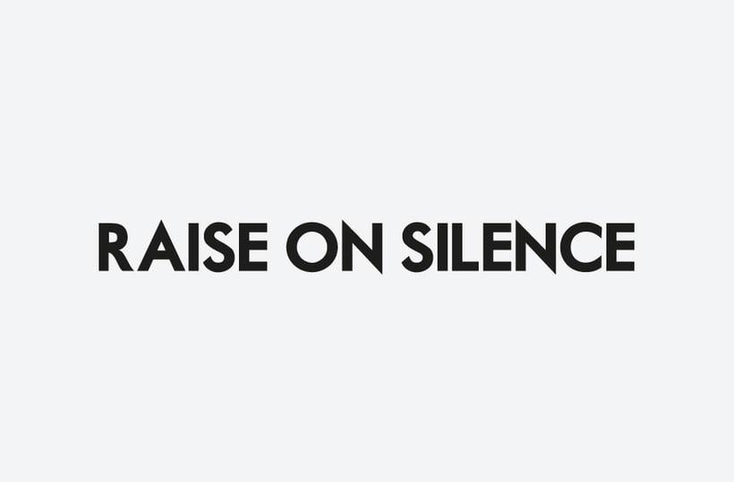 Raise On Silence 2