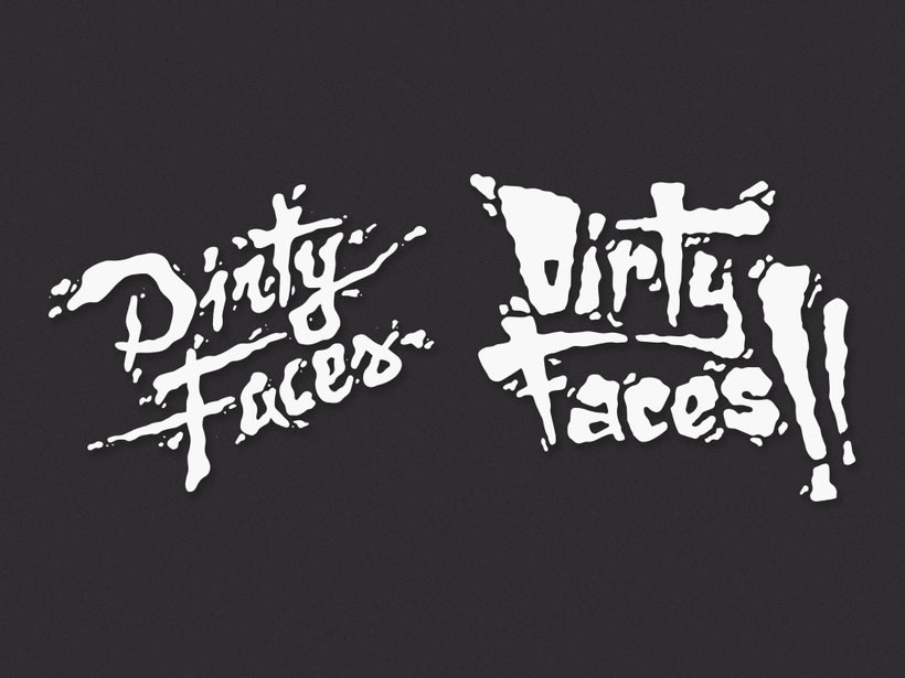 Dirty Faces 1