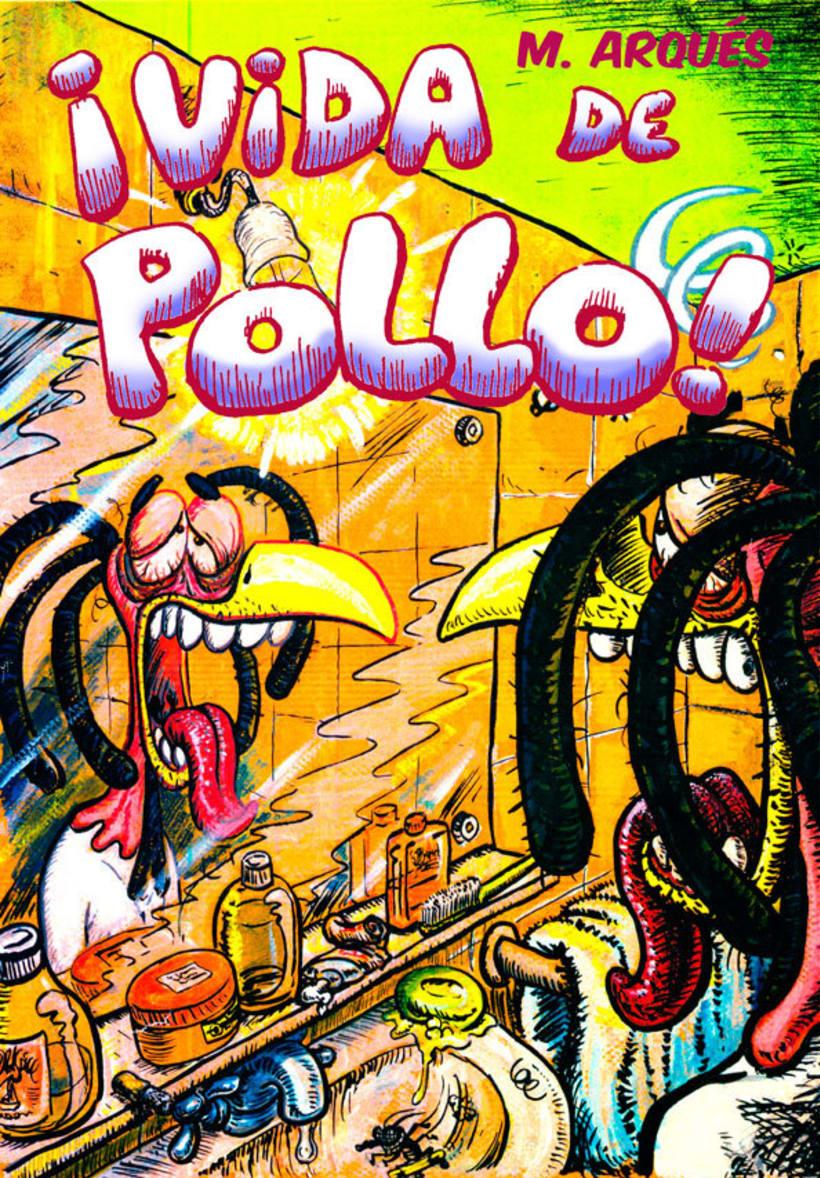 """Cómic """"¡Vida de Pollo!"""" de pág. 1 a la 11 0"""