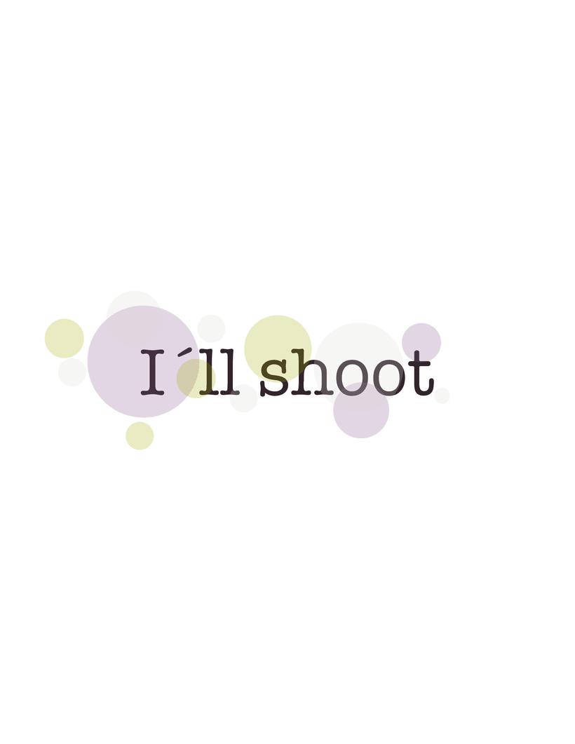 I´ll shoot 3
