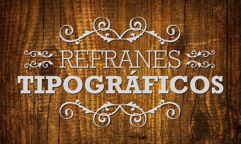 Refranes Tipográficos 1