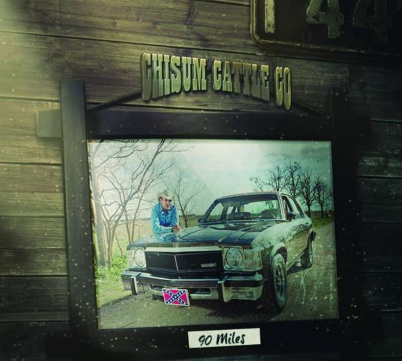 Chisum Cattle Co. - '90 Miles' (Grabación / Mezcla) 0