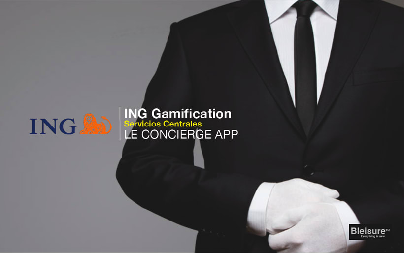 ING GAMIFICATION. Le concierge App  0