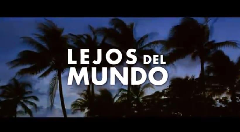 Lejos del Mundo - Trailer - 0