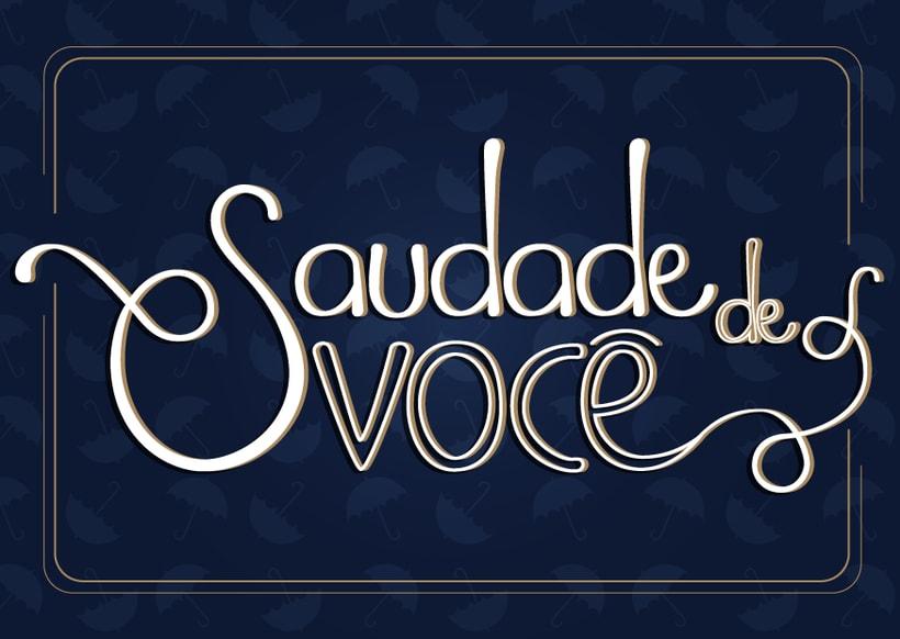 """""""Saudade de você"""" / Proyecto Los secretos dorados del lettering 1"""