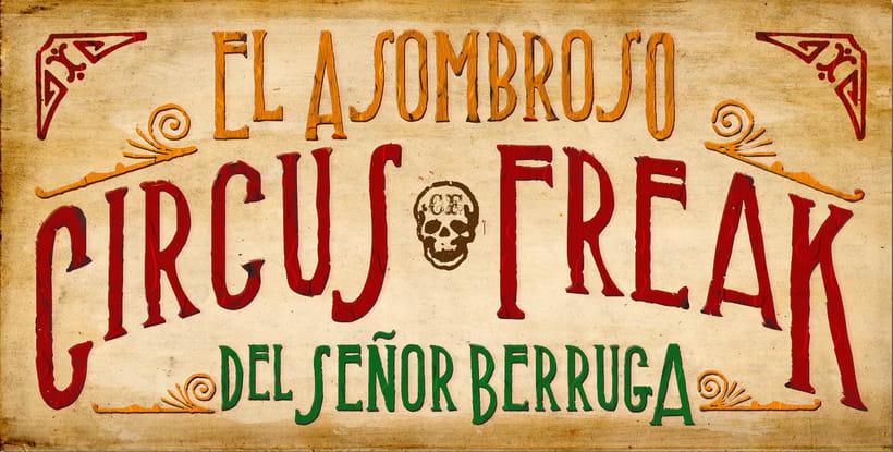 El asombroso Circus Freak del Señor Berruga (Diseño de producción) 1