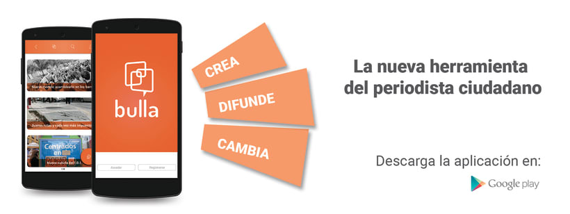 Bulla, red social de periodismo ciudadano 3