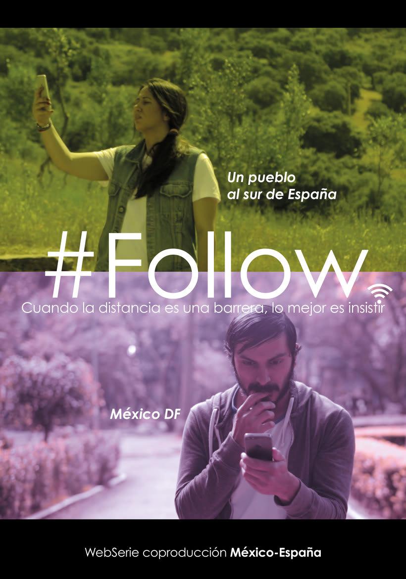 Diseño del cartel #Follow y propuesta para la música del trailer 1