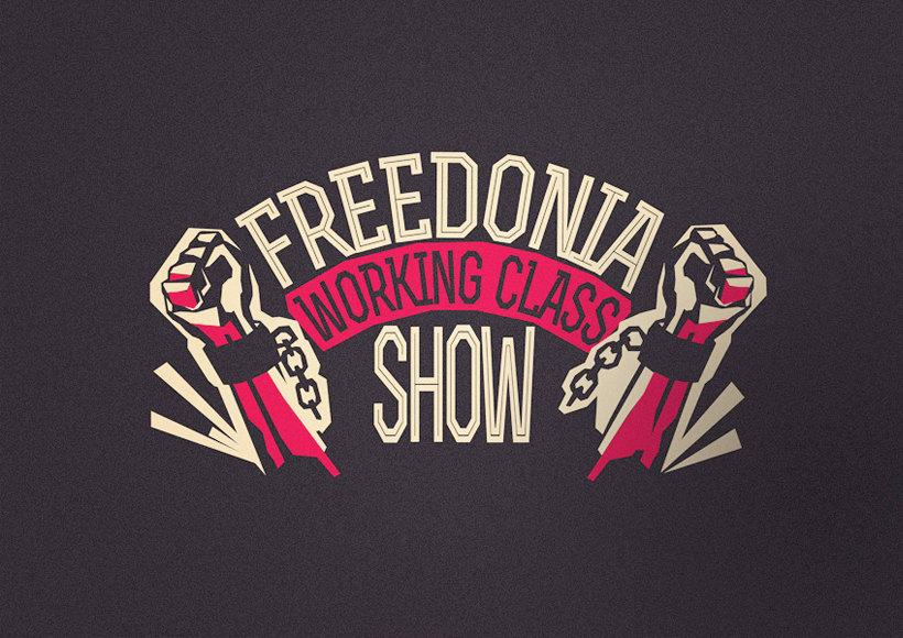 Freedonia. Logo Working Class Show -1