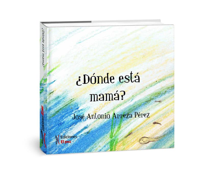 """""""¿Dónde está mamá?"""" (album infantil ilustrado) 0"""