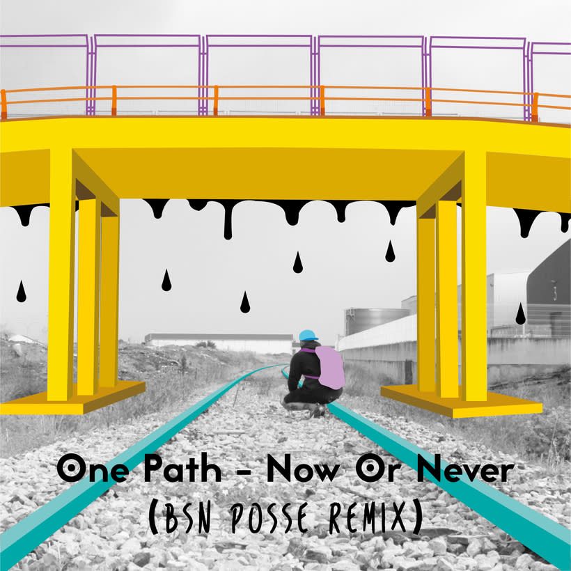 Now or never - BSN Posse Remix 0