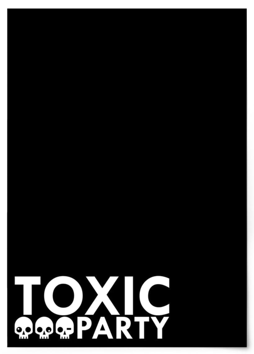 THE TOXIC PARTY.  0