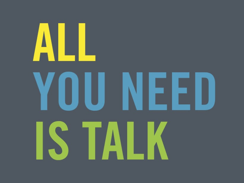 All you need is talk - Claim 1