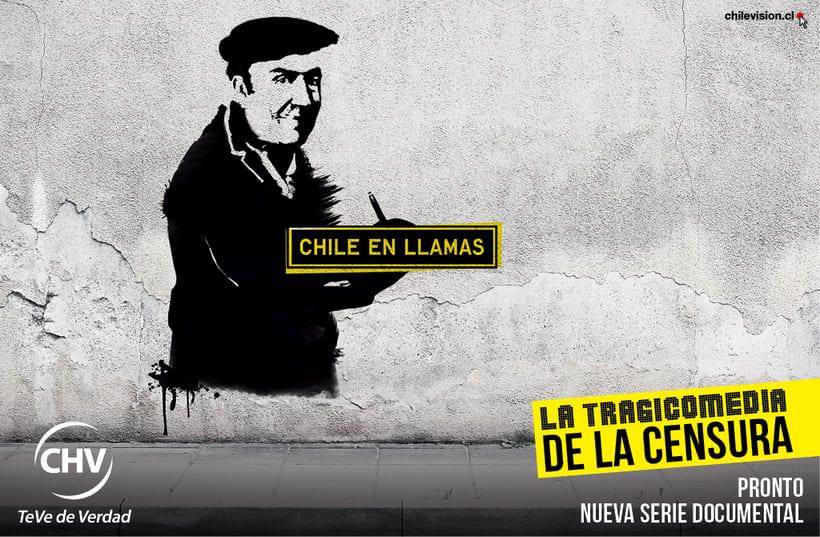 CAMPAÑA PARA PROGRAMA DE TV, CHILE EN LLAMAS. 0