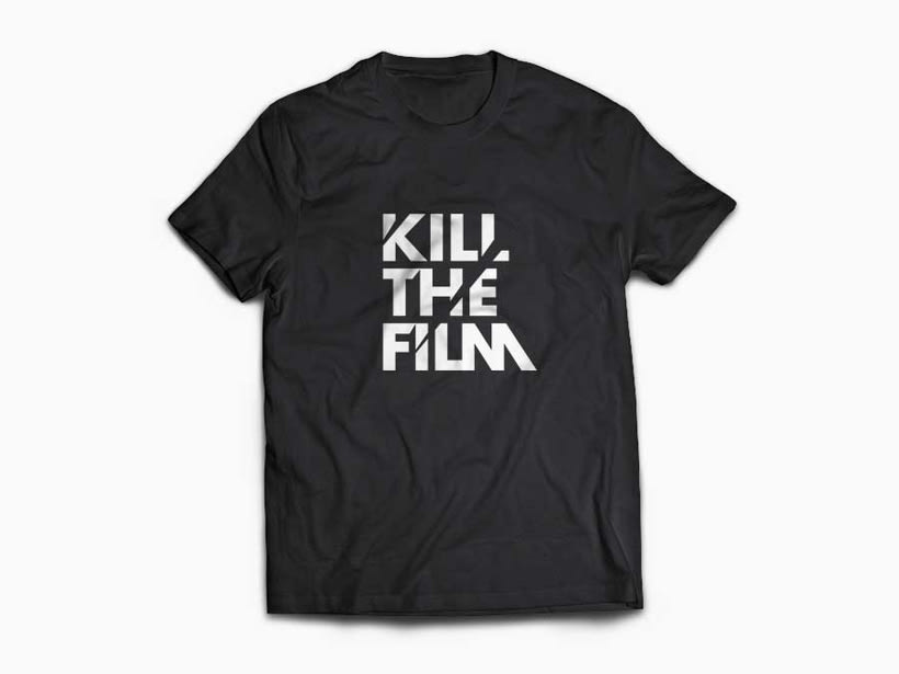 Kill the film 4