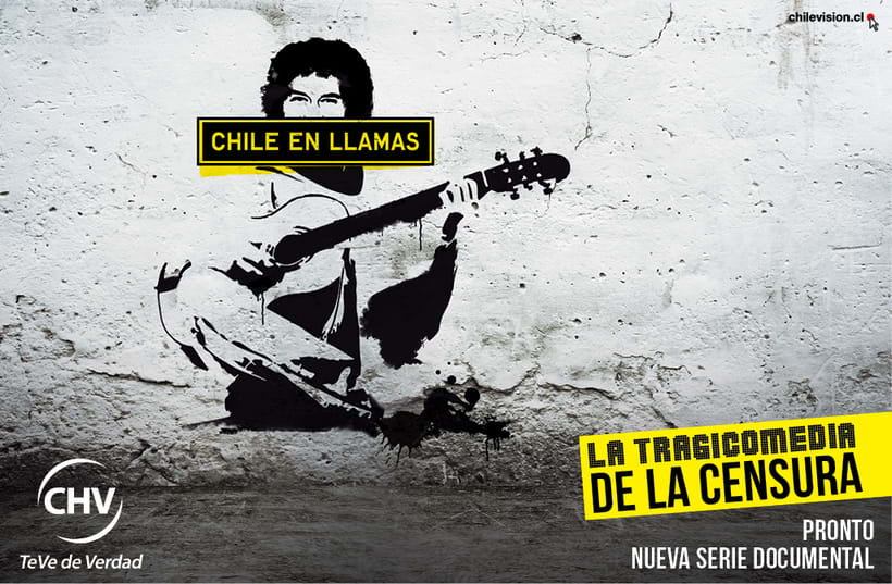 CAMPAÑA PARA PROGRAMA DE TV, CHILE EN LLAMAS. 1