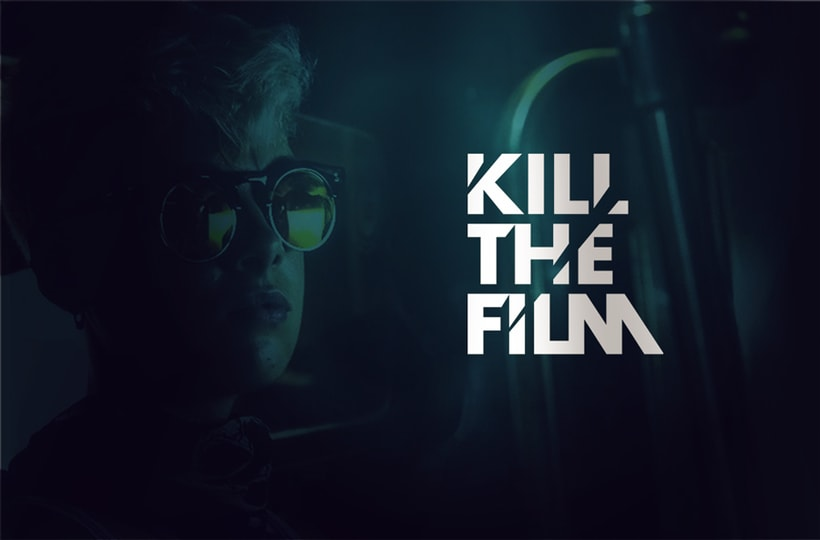 Kill the film 11