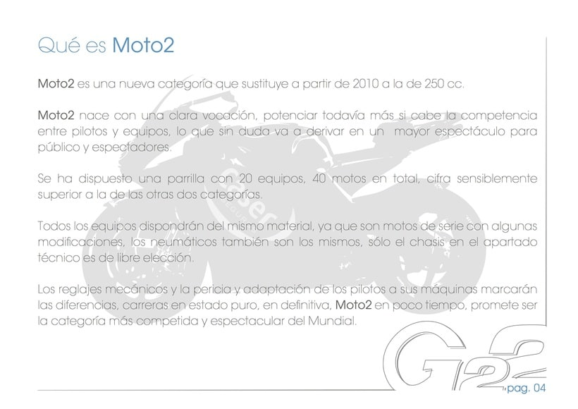 Dossier G22, Caser Moto2 Racing Team 3