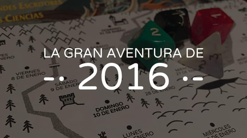 """Calendario """"La Gran Aventura de 2016"""" 0"""