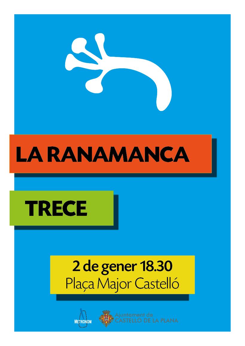 Cartel concierto / LA RANAMANCA + TRECE A CASTELLÓ 2