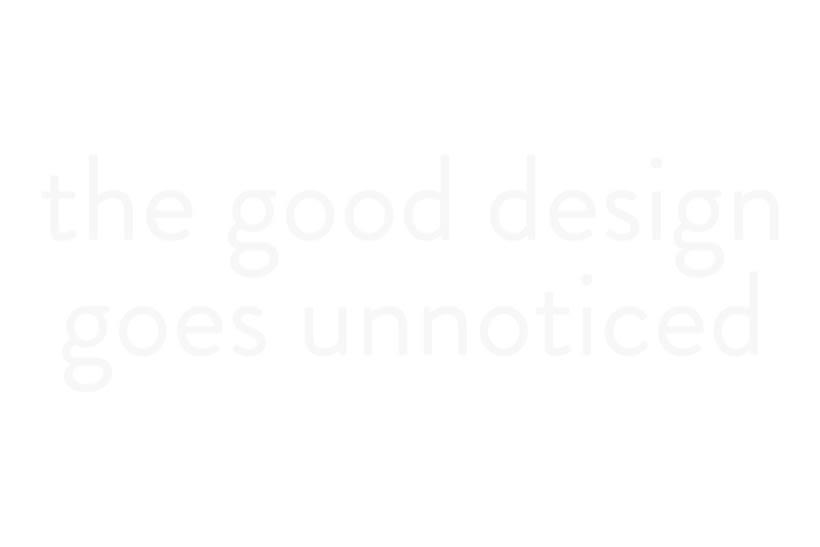 ¿El mejor diseño  es aquel que pasa desapercibido? 1