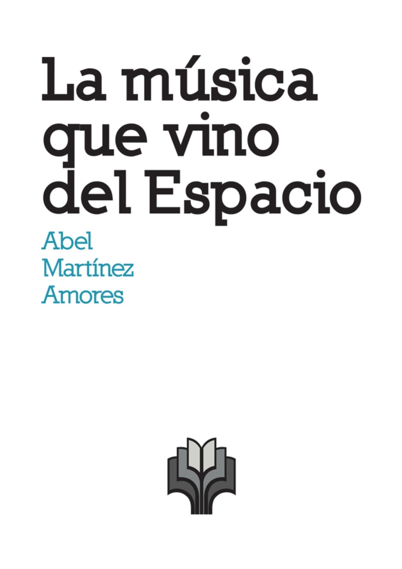 """Artes del libro """"LA MÚSICA QUE VINO DEL ESPACIO"""" 4"""