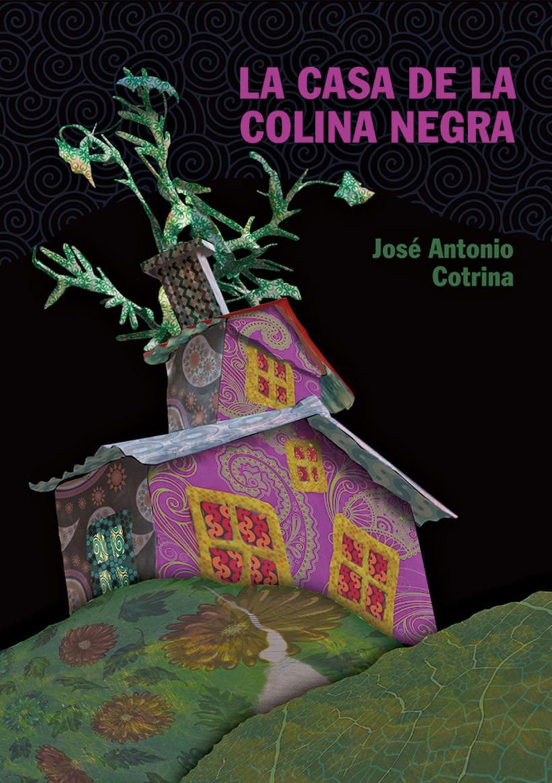 """Portada del libro """"LA CASA DE LA COLINA NEGRA"""" -1"""