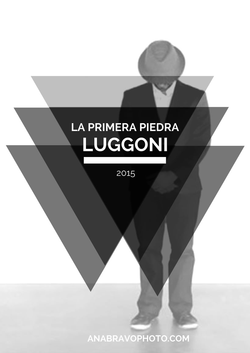 "Videoclip ""La primera piedra"" del artista LUGGONI 1"
