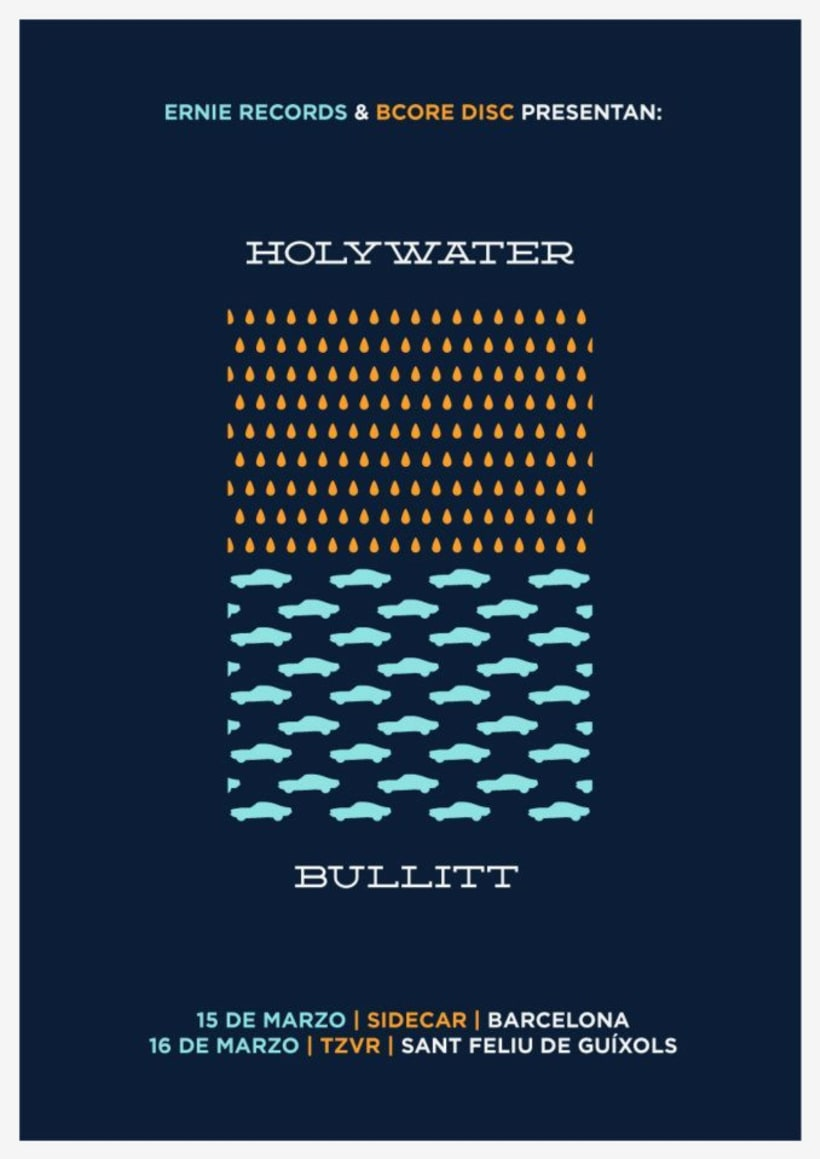 Cartel HOLYWATER + BULLITT -1