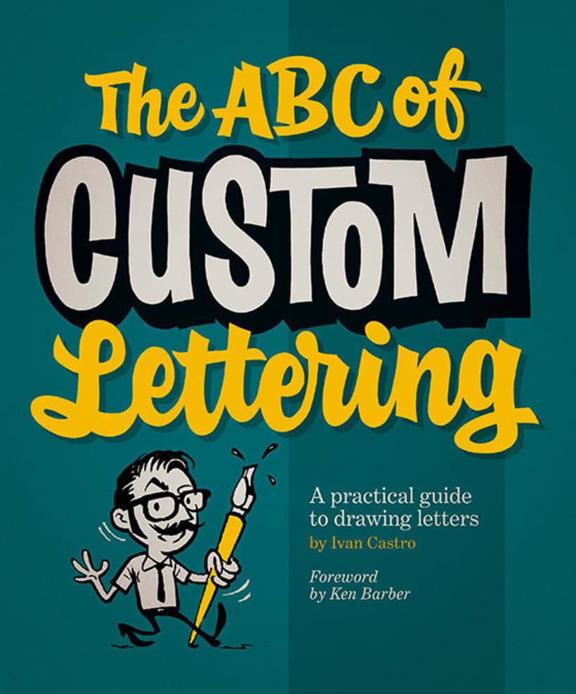 "Iván Castro presenta ""The ABC of Custom Lettering"" 3"